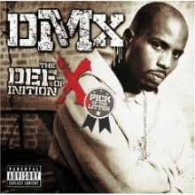 DMX - The Definition Of X: Pick Of The Litter (Deluxe Limited Edition)