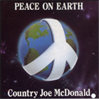 Country Joe Mcdonald - Peace On Earth