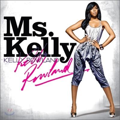 Kelly Rowland - Ms. Kelly