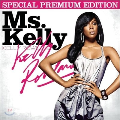 Kelly Rowland - Ms. Kelly (Special Edition)