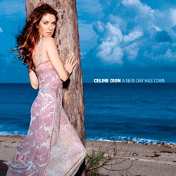 Celine Dion - A New Day Has Come