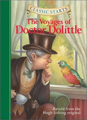 Classic Starts : The Voyages of Doctor Dolittle