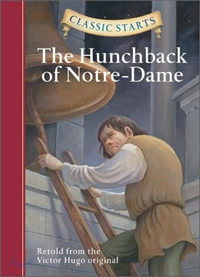 Classic Starts : The Hunchback of Notre-dame