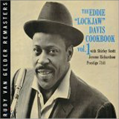 Eddie 'Lockjaw' Davis - Cookbook Vol. 1 (Rudy Van Gelder Remasters)