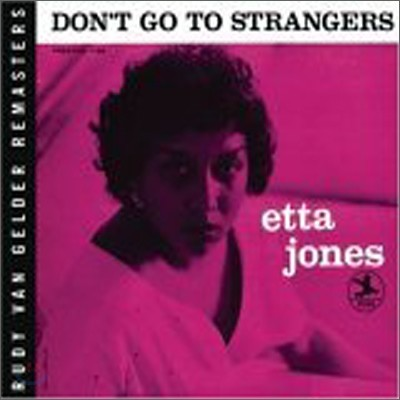 Etta Jones - Don't Go To Strangers (Rudy Van Gelder Remasters)
