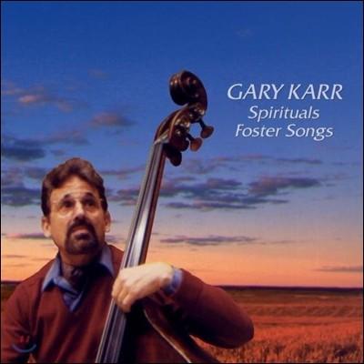 Gary Karr 게리 카 - 포스터의 가곡과 흑인영가 (Spirituals, Foster Songs)