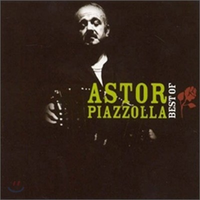 Astor Piazzolla - Best of Astor Piazzolla
