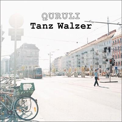 Quruli - Tanz Walzer