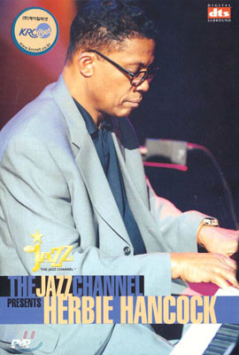 The Jazz Channel Presents Herbie Hancock