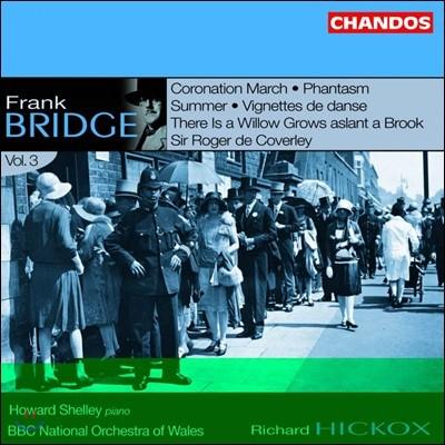 Howard Shelley 프랭크 브리지: 관현악 작품집 3권 (Frank Bridge: Orchestral Works Vol. 3)