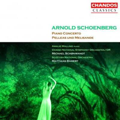 Michael Schonwandt 쇤베르크 : 펠레아스와 멜리장드, 피아노 협주곡