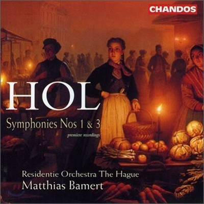 Matthias Bamert 리차드 홀: 교향곡 1, 3번 (Richard Hol: Symphony Nos.1 & 3)