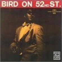 Charlie Parker - Bird On 52nd Street [OJC]