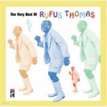 Rufus Thomas - The Very Best Of