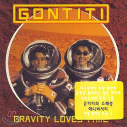 Gontiti - Gravity Loves Time