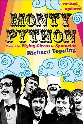Monty Python: From the Flying Circus to Spamalot