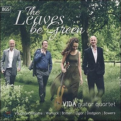 VIDA Guitar Quartet 기타 사중주로 연주하는 영국 기타 작품 편곡집 - 본 윌리엄스 / 월록 / 브리튼 / 엘가 (Leaves Be Green - Vaughan Williams, Warlock, Britten, Elgar, Dodgson, Bowers)