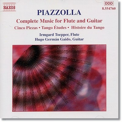 Irmgard Toepper 피아졸라: 플루트와 기타를 위한 음악 전집 (Piazzolla: Complete Music For Flute And Guitar)