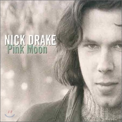 Nick Drake - Pink Moon: Best Of The Best