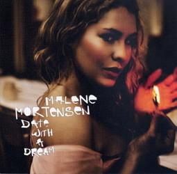Malene Mortensen - Date With A Dream