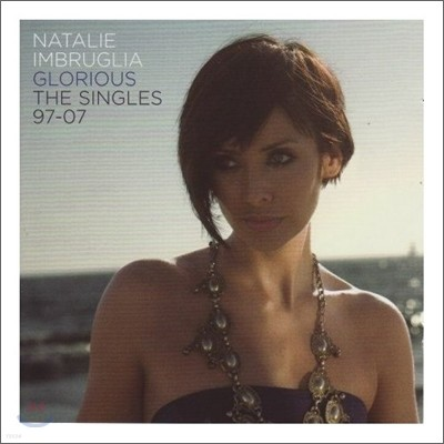 Natalie Imbruglia - Singles 1997-2007 (Limited Edition)