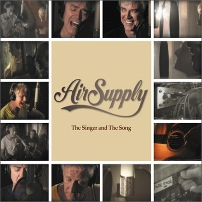 Air Supply - The Singer and The Song