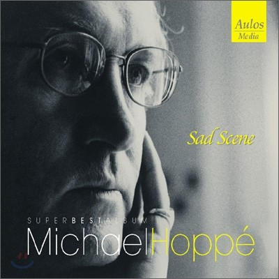 Michael Hoppe - Sad Scene: Super Best Album