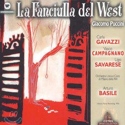 Puccini : La Fanciulla Del West : GavazziㆍCampagnanoㆍSavareseㆍBasile