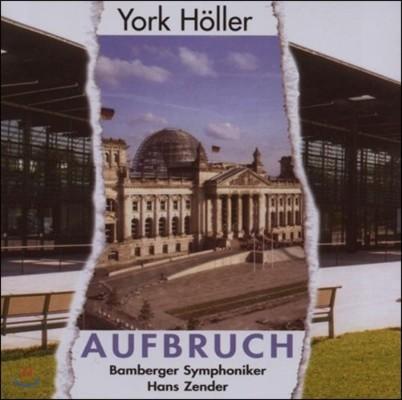 Hans Zender 요크 횔러: 출발 (York Holler: Aufbruch)