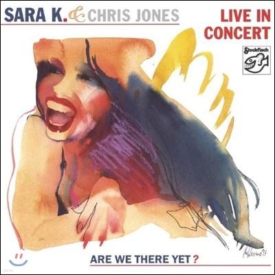 Sara K & Chris Jones - Live In Concert