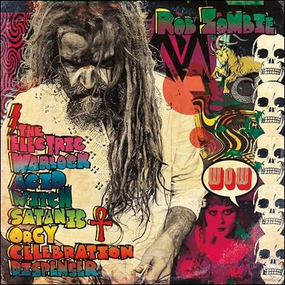 Rob Zombie (롭 좀비) - The Electric Warlock Acid Witch Satantic Orgy Celebration Dispenser