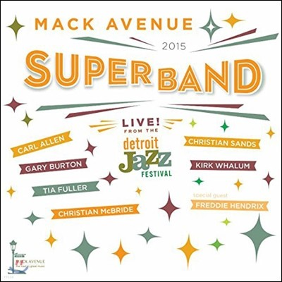 Mack Avenue Superband (맥 애버뉴 슈퍼밴드) - Live from the Detroit Jazz Festival 2015