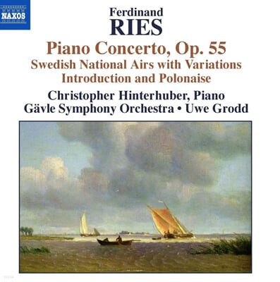Christopher Hinterhuber 리스: 피아노 협주곡 2집 (Ries, Ferdinand: Piano Concerto in C sharp minor, Op. 55