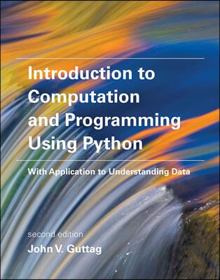 Introduction to Computation and Programming Using Python, 2/E