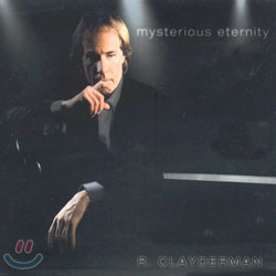 Richard Clatderman - Mysterious Eternity