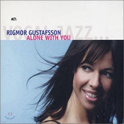 Rigmor Gustafsson - Alone With You