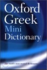 Oxford Greek Mini Dictionary, 2/E