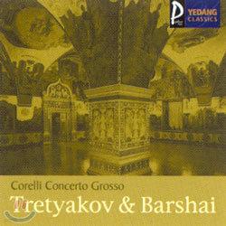 Corelli Concerto Grosso, Op.6 : Tretyakov & Barshai