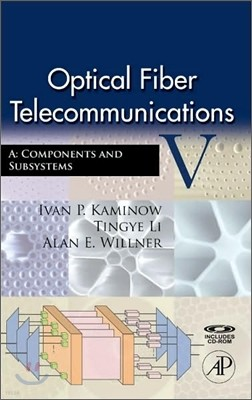 Optical Fiber Telecommunications V, 5/E