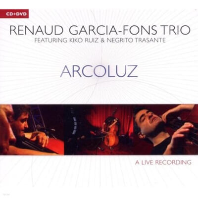 Renaud Garcia-Fons Trio - Arcoluz