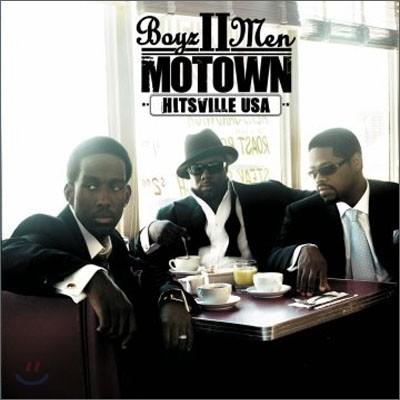 Boyz II Men - Motown: Hitsville Usa