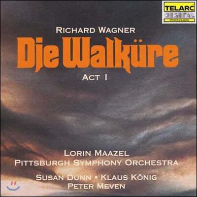 Lorin Maazel 바그너: 발퀴레 1막 (Wagner: Die Walkure, Act 1)