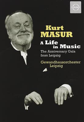쿠르트 마주어의 80번째 생일기념 라이프치히 갈라 콘서트 (Kurt Masur - A Life in Music: The Anniversary Gala Concert from Leipzig)