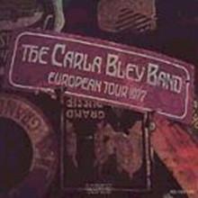 Carla Bley Band - European Tour 1977