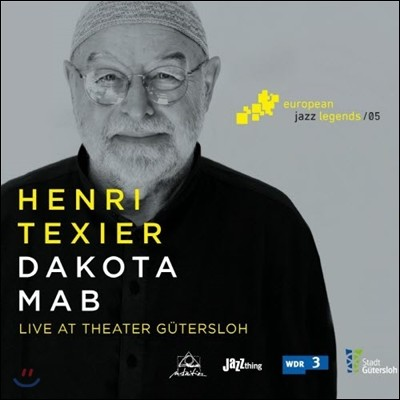 Henri Texier (앙리 텍시에) - Dakota Mab: Live at Theater Gutersloh (2015년 귀터슬로 극장 라이브)