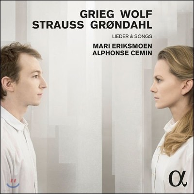 Mari Eriksmoen 그리그 / 볼프 / 슈트라우스 / 그뢴달: 가곡집 (Grieg / Wolf / R. Strauss / Grondahl: Lieder and Songs) 마리 에릭스모엔, 알퐁스 스멩