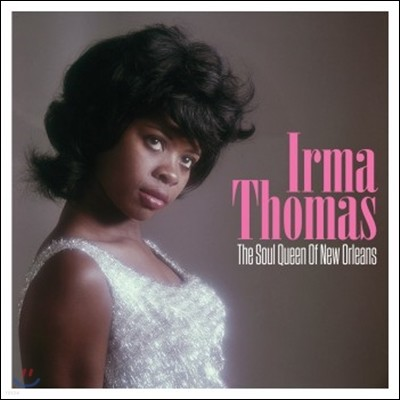 Irma Thomas (어마 토마스) - The Soul Queen Of New Orleans
