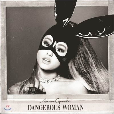 Ariana Grande (아리아나 그란데) - Dangerous Woman [일반반]