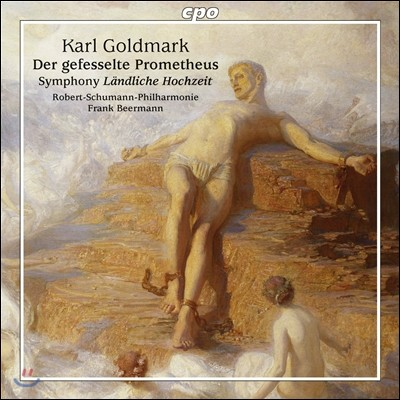 Frank Beermann 카를 골트마르크: 결박된 프로메테우스 서곡, 결혼 교향곡 (Karl Goldmark: Der Gefesselte Prometheus, Symphony 'Landliche Hochzeit) 프랑크 베어만