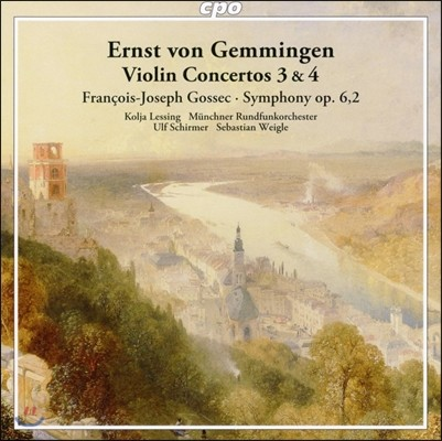 Ulf Schirmer 에른스트 폰 게밍엔: 바이올린 협주곡 3번, 4번 / 고섹: 교향곡 (Ernst von Gemmingen: Violin Concertos / Gossec: Symphony Op.6, 2) 울프 시르머, 뮌헨 방송 교향악단